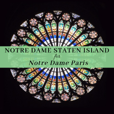 Notre Dame Staten Island for Notre Dame Paris Featured Photo