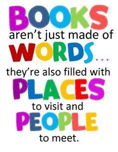 Quote: Books are not just filled with words. They also have places.