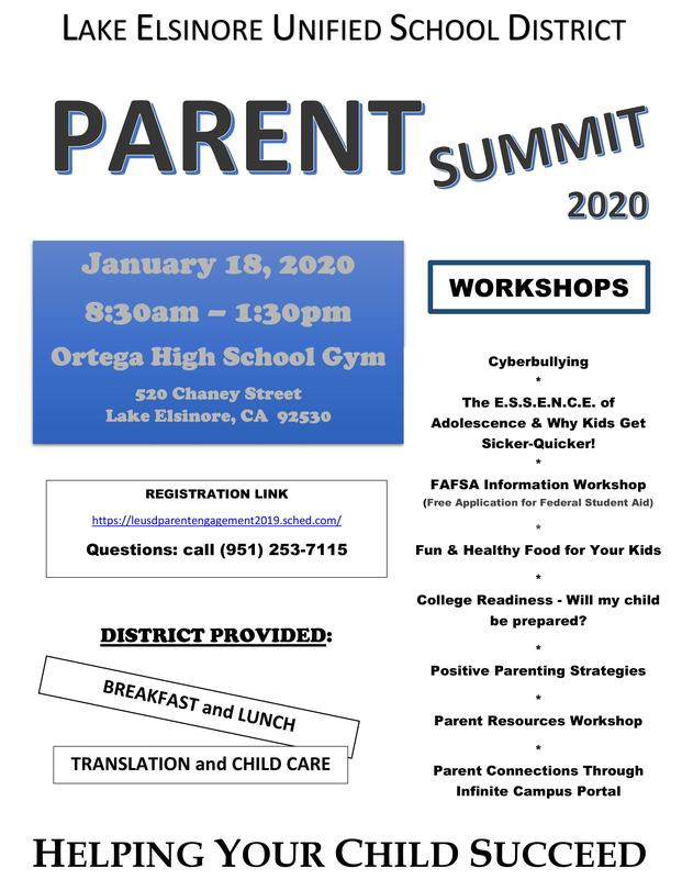 All parents and guardian are invited to LEUSD's PARENT SUMMIT 2020 on Saturday, January 18, from 8:30 a.m. to 1:30 p.m., in the Ortega High School gym, 520 Chaney St.