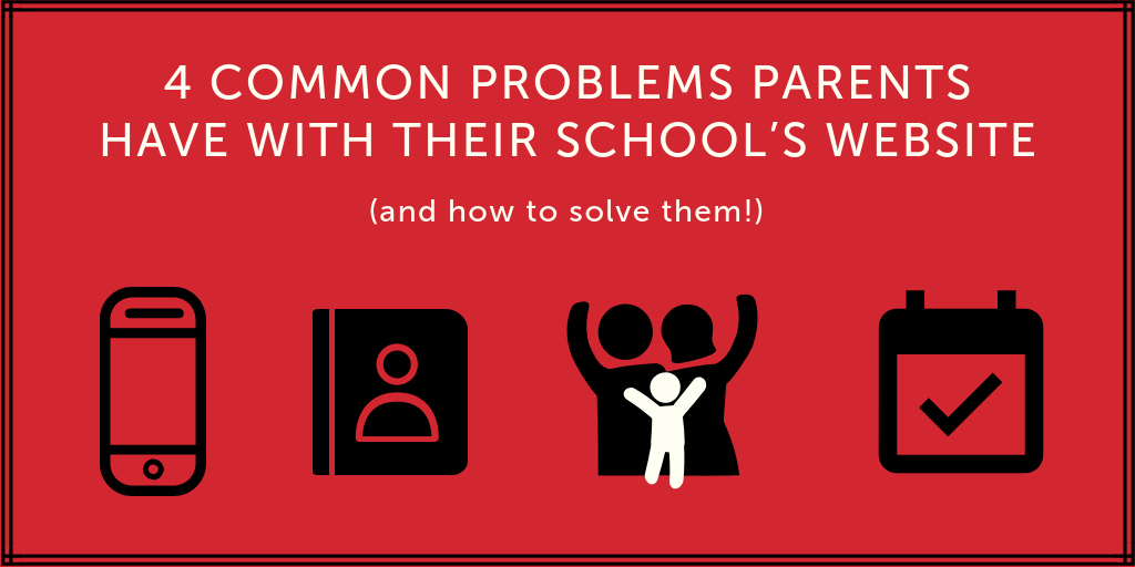 4 common problems parent's have with their school's website and how to solve them graphic