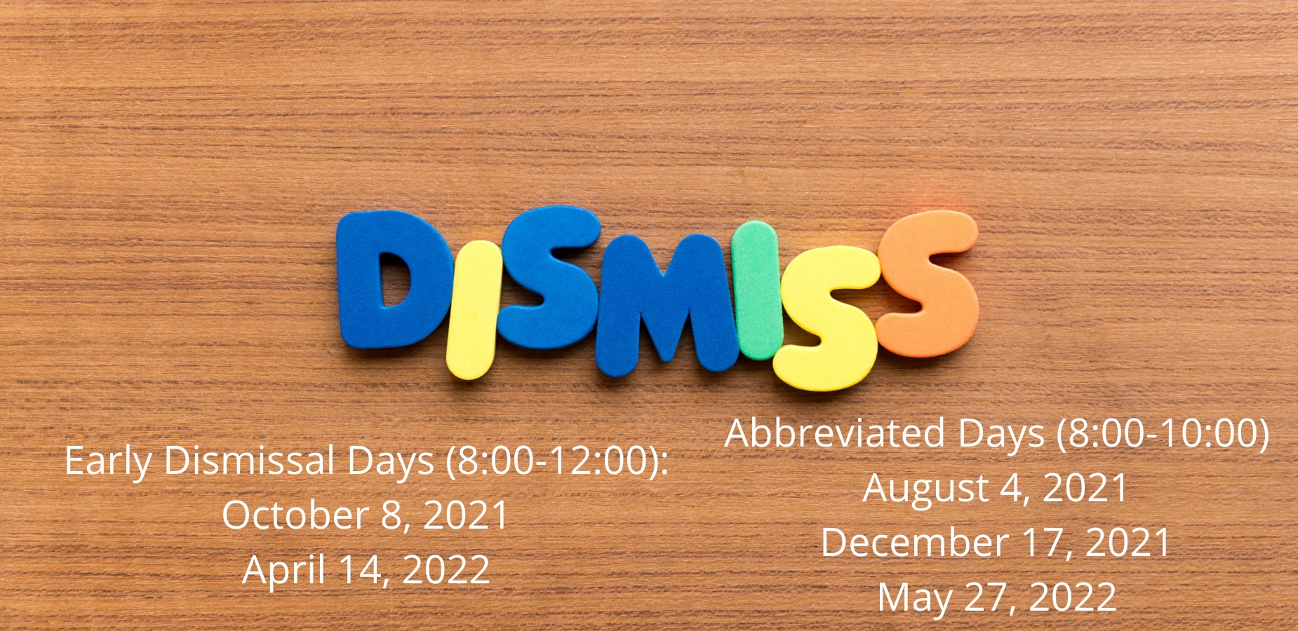 Early Dismissal Dates