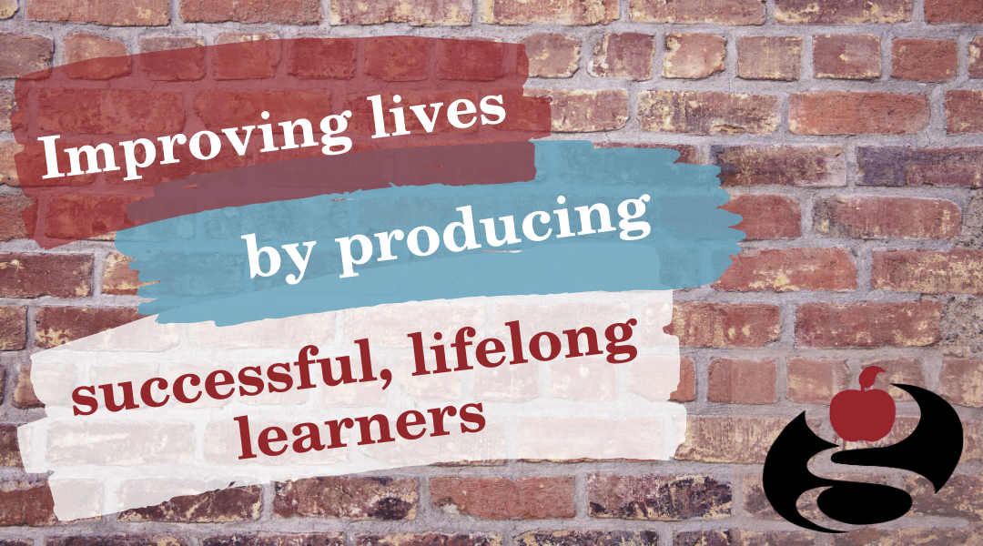 improving lives by producing successful lifelong learners on brick wall