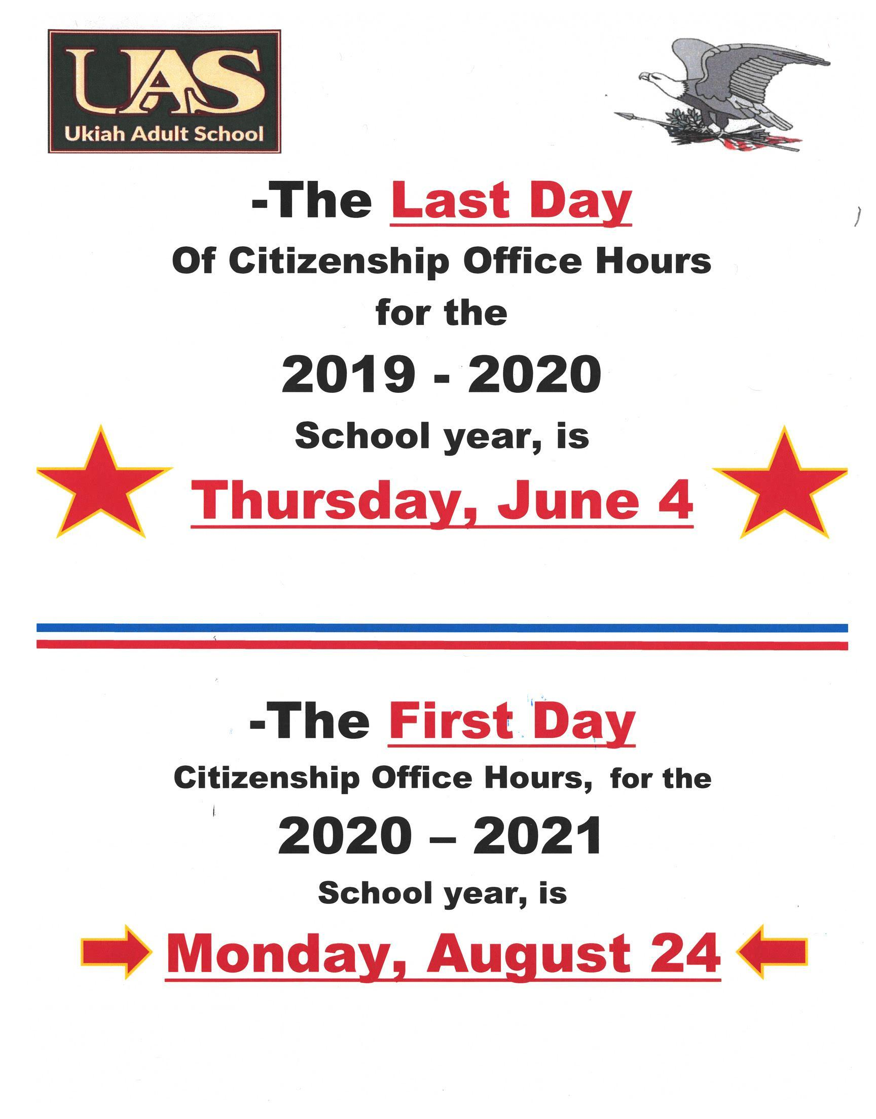 Last day of Citizenship Office Hours, June 4, 2020. First Day August 24, 2020 poster