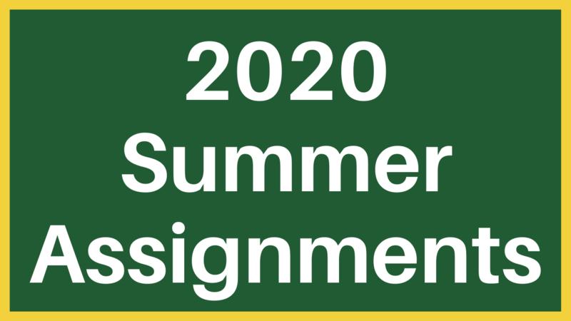 2020 Summer Assignments