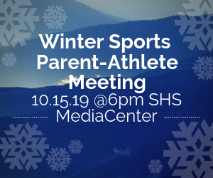 Winter Sports Parent-Athlete Meeting Oct 15 @6pm in the media center