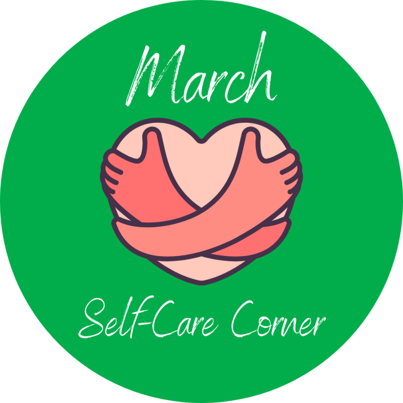 March Self-Care graphic - hands hugging heart