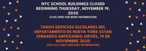 Schools Closed Starting November 19 until Further Notice - Bilingual