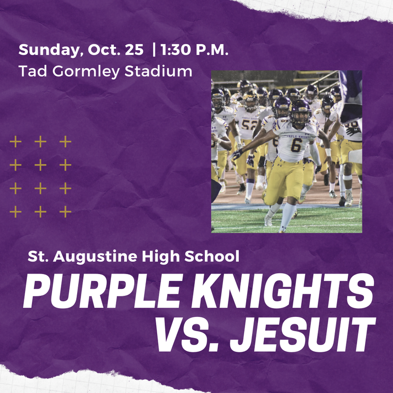How to watch the St. Augustine Purple Knights vs. Jesuit Game. Sunday, October 25. Featured Photo