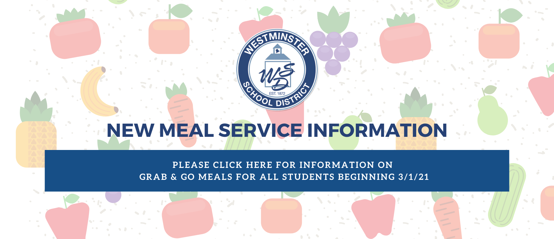 Free Grab n Go Meals to WSD Students.  Latest information beginning on March 1, 2021