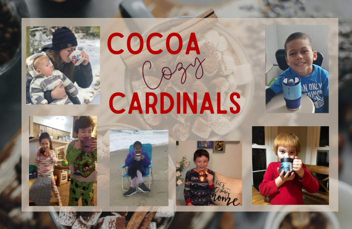 Photos of children sipping hot cocoa with the text Cocoa Cozy Cardinals