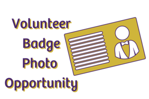 Volunteer Badge Photo Opportunity