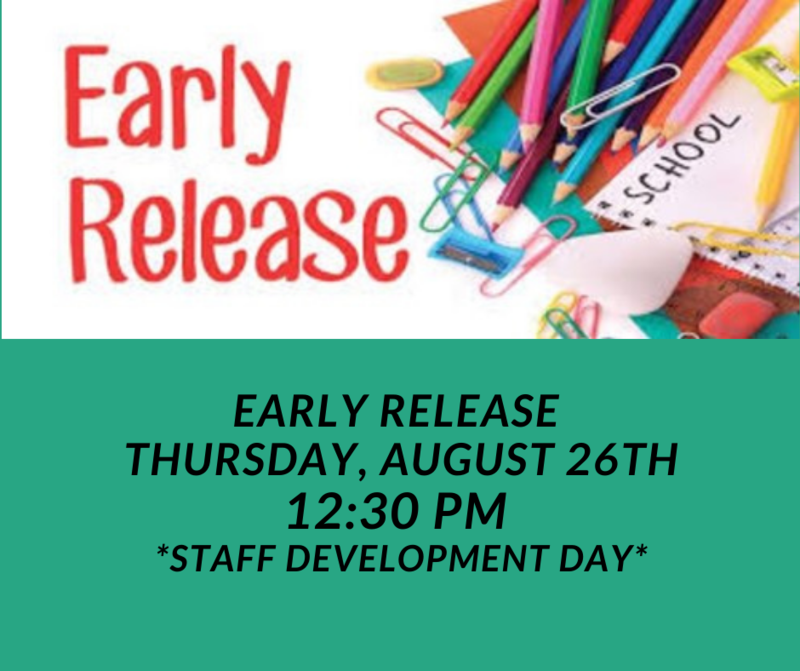 August 26th is Staff Development Day - Early Release at 12:30 pm Featured Photo