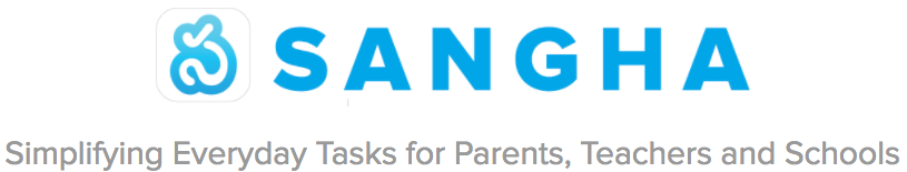 Sangha - Simplifying Everyday Tasks for Parents, Teachers and Schools.