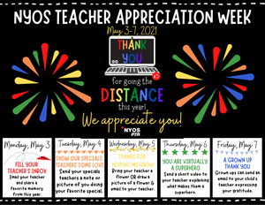 Image guide of how to show appreciation for a teacher. Monday: student emails a teacher to share a favorite memory from the school year. Tuesday: student sends a note to a specials teacher showing their favorite special. Wednesday: student brings a flower or draws a picture of a flower for a teacher. Thursday: student sends a short video to a teacher showing why they're a superhero. Friday: student's parent sends an email sharing their appreciation.