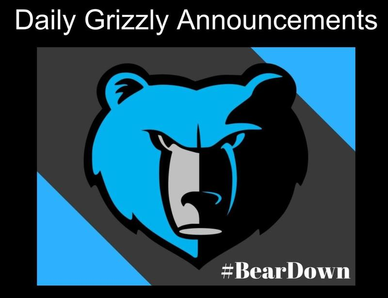 Daily Grizzly Announcements