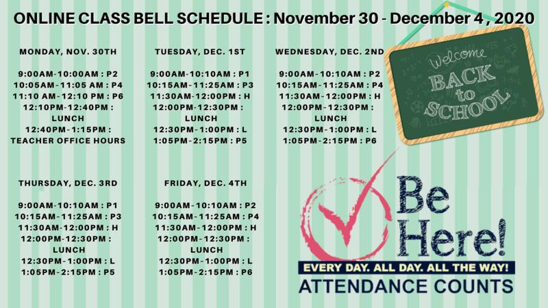 Online Class Bell Schedule : November 30 - December 4, 2020 Featured Photo
