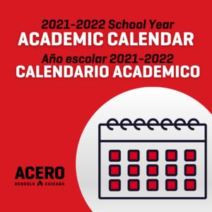 2021-2022 School Year Academic Calendar // Año escolar 2021-2022 Calendario Academico