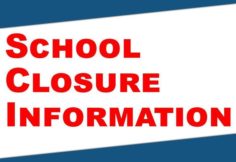 School Closure Information Featured Photo