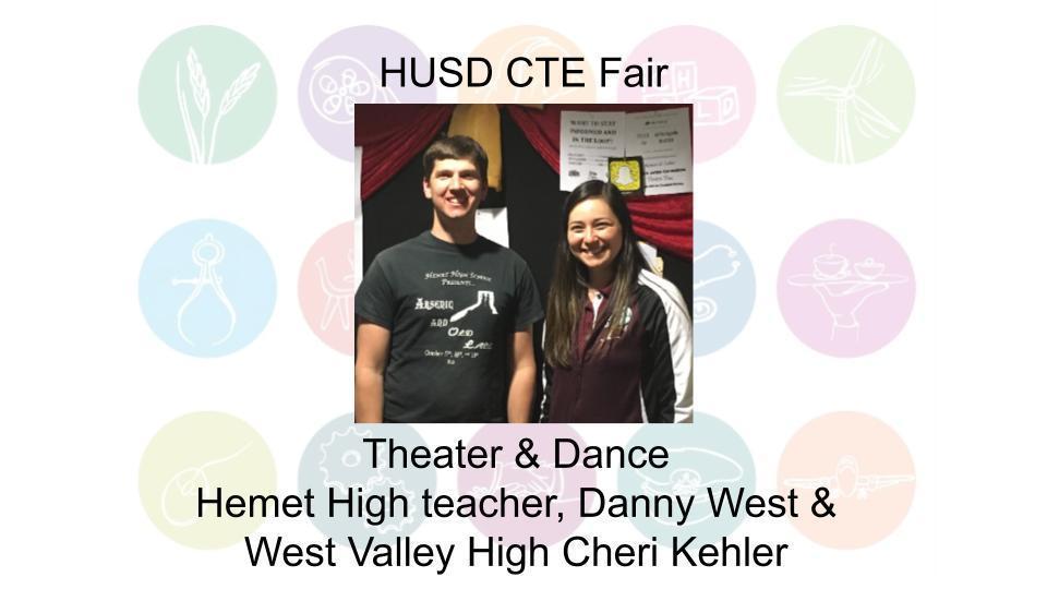 Theater & Dance Hemet High teacher, Danny West &  West Valley High Cheri Kehler