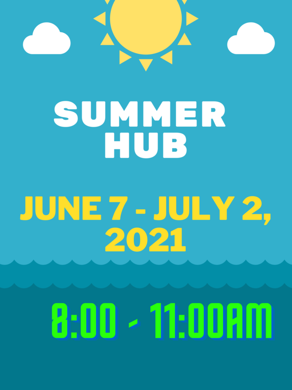 Summer Hub 6/7 to 7/2/2021 Featured Photo
