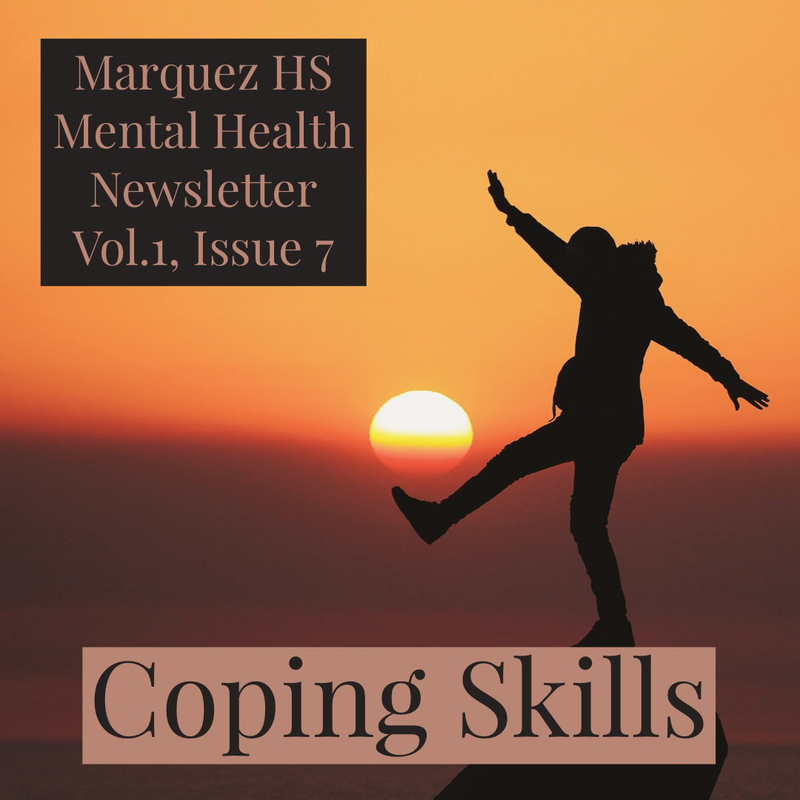 Marquez HS Mental Health Newsletter Vol.1, Issue 7 Thumbnail Image