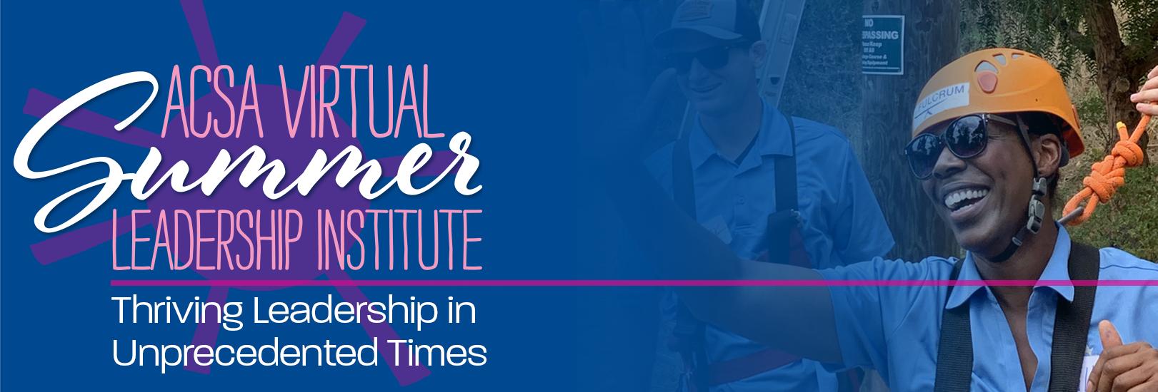 ACSA Virtual Summer Leadership Institute Image