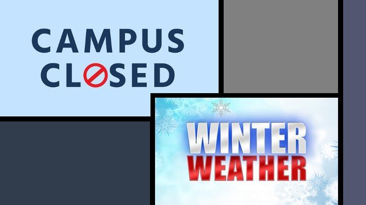 Campus Closed Winter Weather