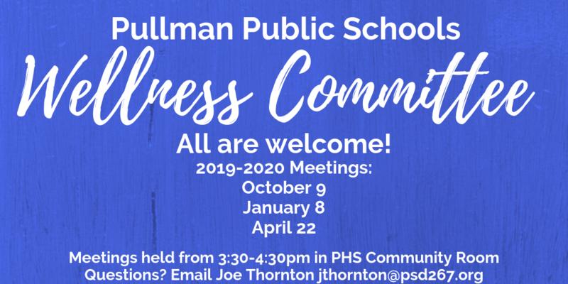 Pullman Public Schools Wellness Committee Thumbnail Image