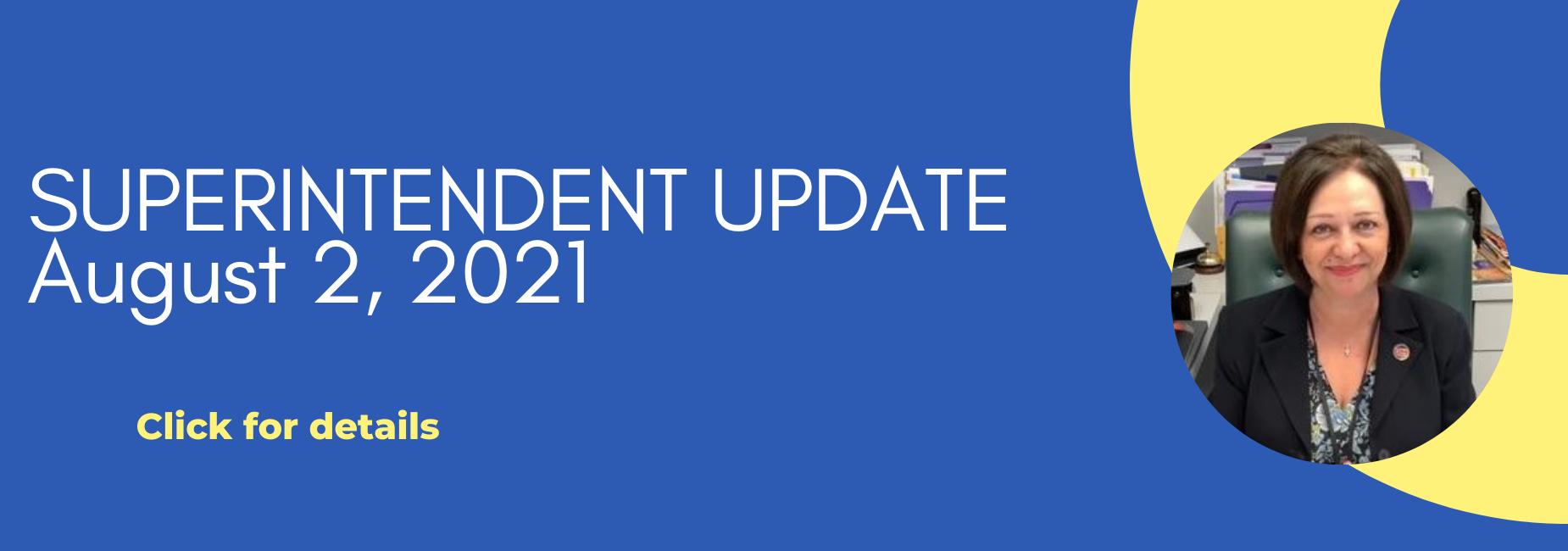 Superintendent Update August 2, 2021