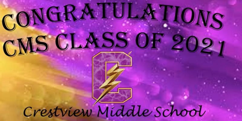 Crestview Middle School Recognizes 8th Grade Class of 2021