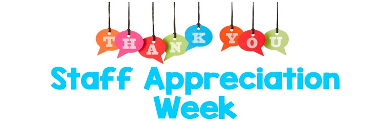 Staff Appreciation Week, May 3-7 Featured Photo