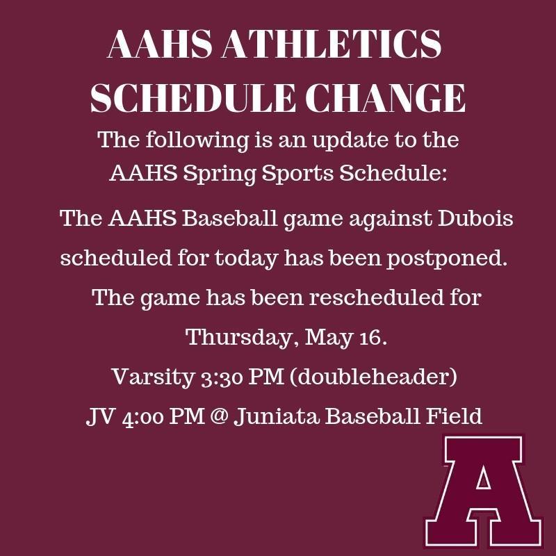 AAHS Baseball Schedule Change Announcement