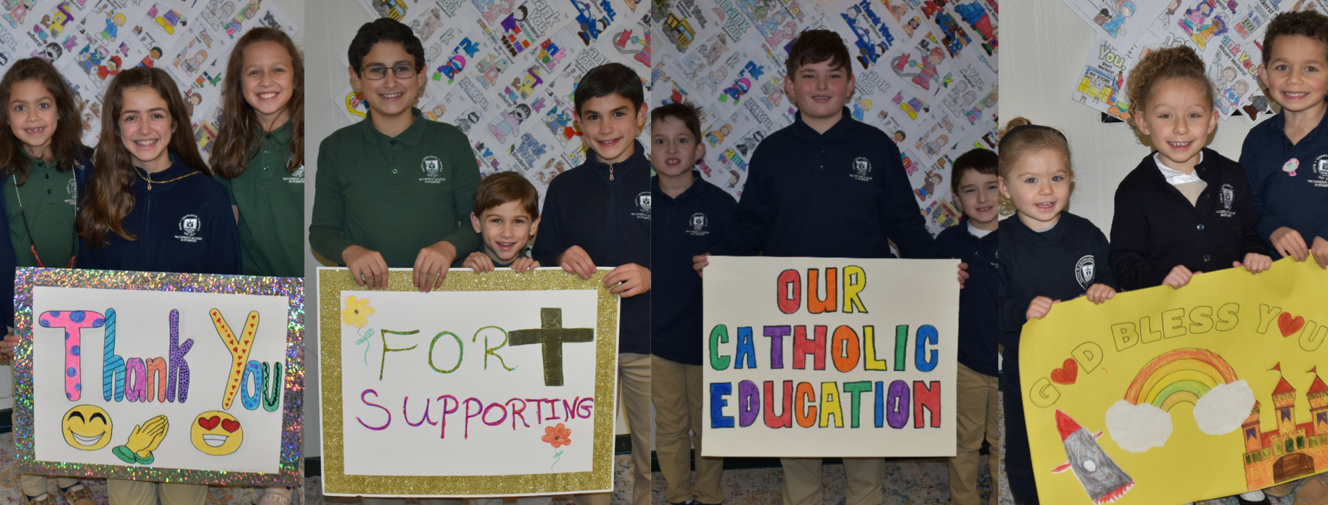 Thank You for supporting our Catholic Education! God Bless you.