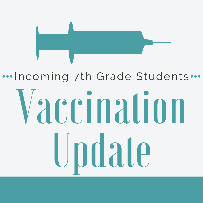 Incoming 7th Grader Vaccinations Featured Photo