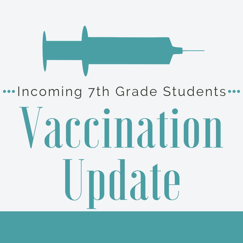 Incoming 7th Grader Vaccinations Thumbnail Image