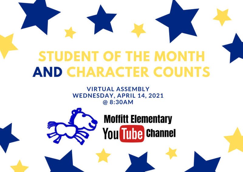 Student of the Month and Character Counts Virtual Assembly Featured Photo