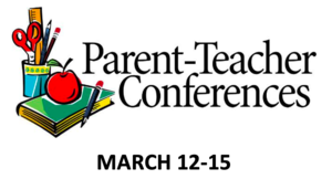 Parent Conference Week March 12-15