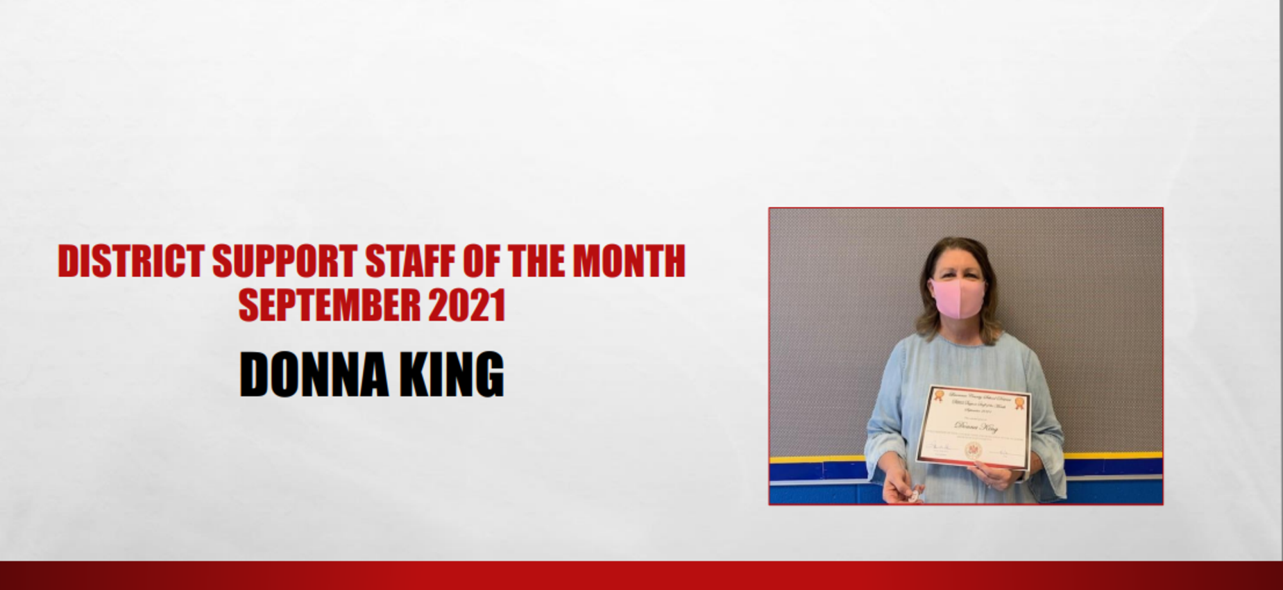 September 2021 District Support Staff of the Month Donna King
