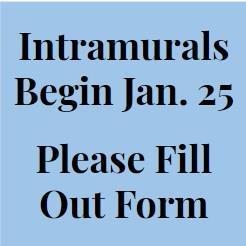 sign announcing intramurals