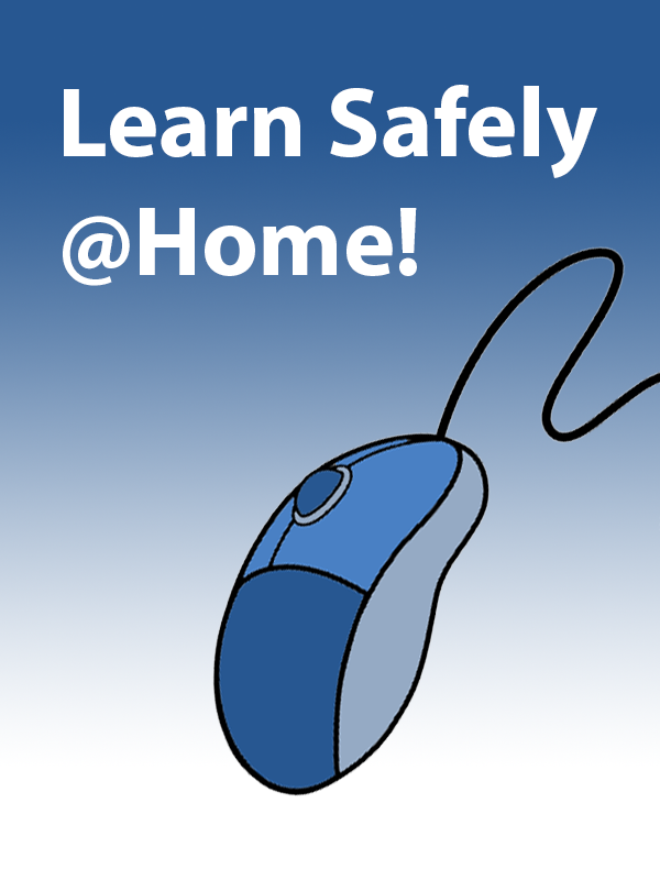 Learn Safely @Home