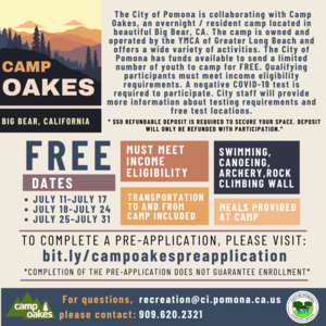 The City of Pomona is collaborating with YMCA Camp Oakes to give Pomona youth the opportunity to experience an overnight/resident camp.