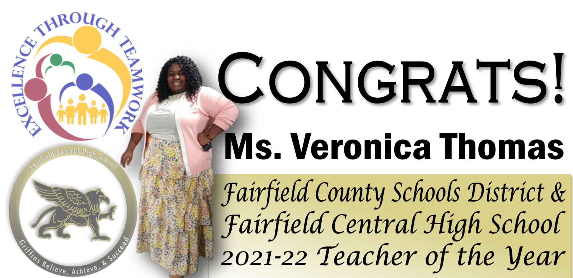 CONGRATS! MS. VERONICA THOMAS FAIRFIELD COUNTY SCHOOLS DISTRICT & FAIRFIELD CENTRAL HIGH SCHOOL 2021-22 TEACHER OF THE YEAR