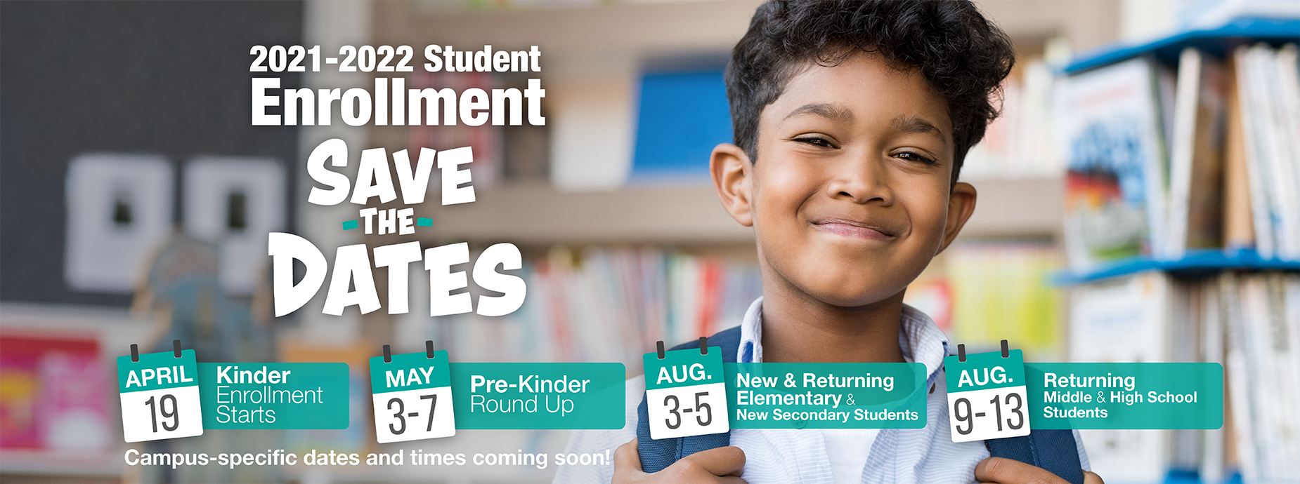 2021-22 Save the Date Student Enrollment Dates