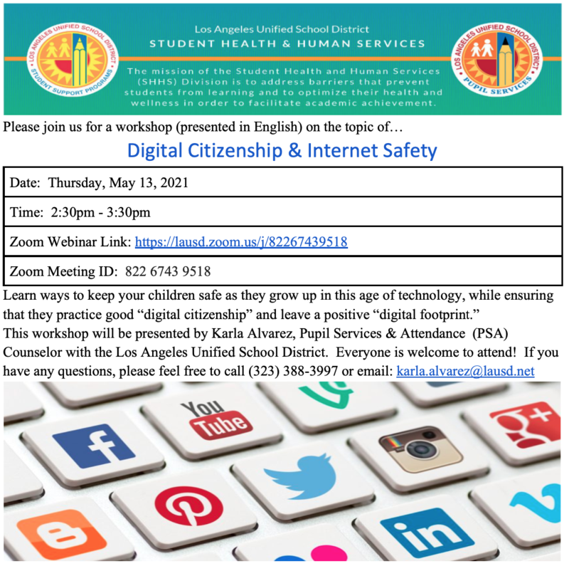 Workshop Digital Citizenship & Internet Safety Date: Thursday, May 13, 2021 Time: 2:30pm - 3:30pm Featured Photo