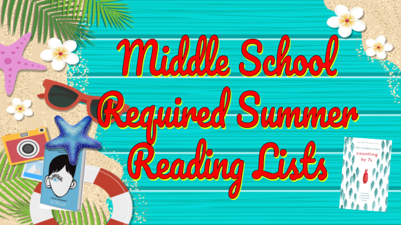 Middle School Required Summer Reading Lists
