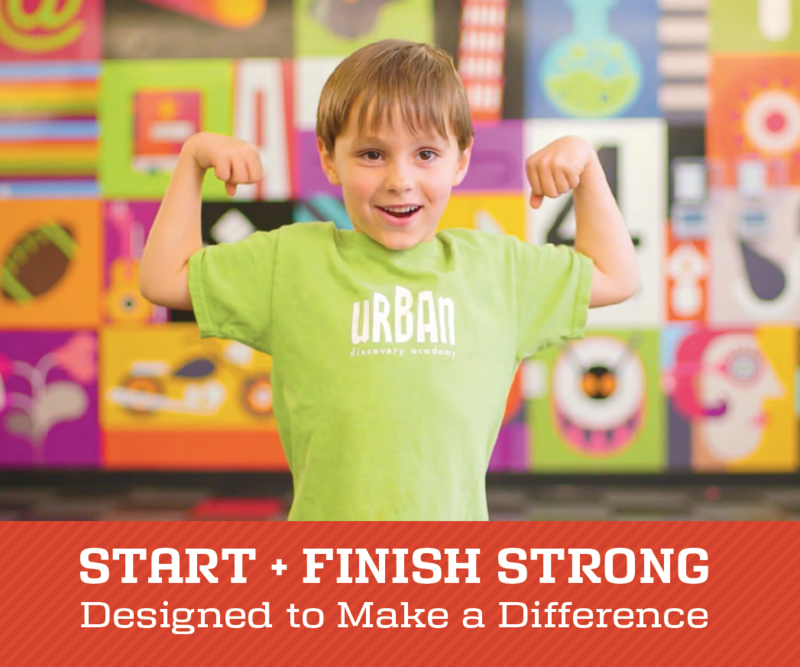 Start and Finish STRONG with Urban Discovery Schools!