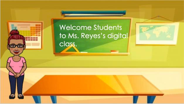 Reyes's Digital Classroom