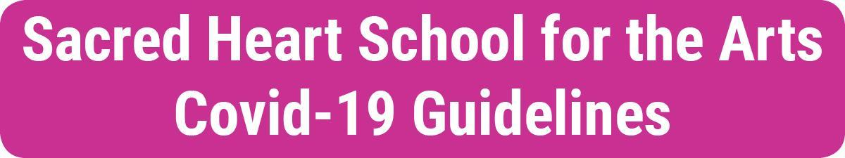 sacred-heart-school-arts-covid-guidelines-button