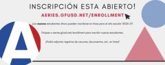 ¡Inscripción ya abierta! ¡Dirígete a aeries.gfusd.net/enrollment para inscribir nuevos estudiantes para el nuevo año escolar! Enviar toda la documentación en línea