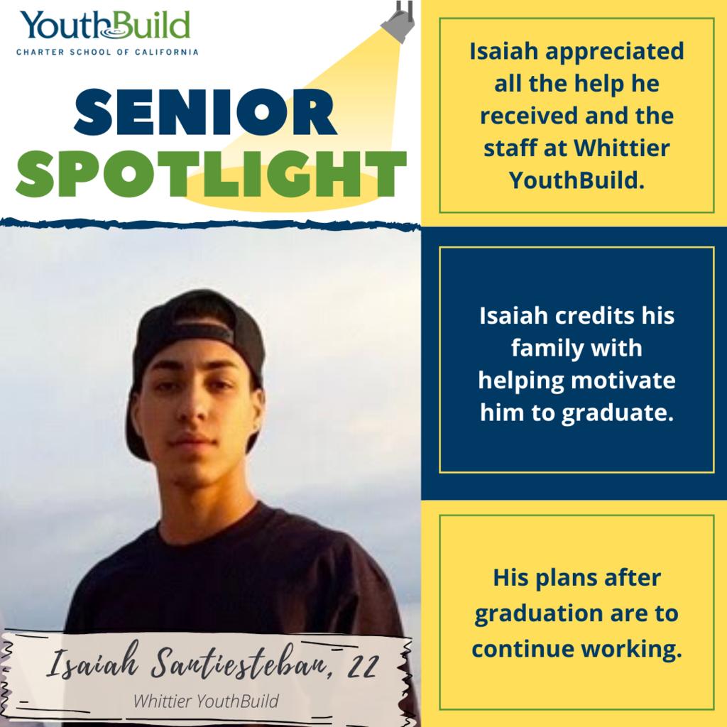 Senior Spotlight for graduate Isaiah Santiesteban